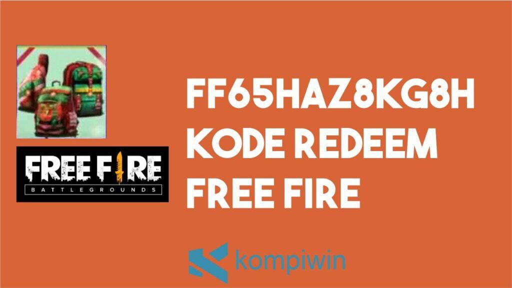Ff65haz8kg8h Kode Redeem Free Fire