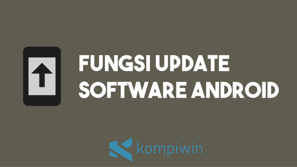 Fungsi Update Software Android 5