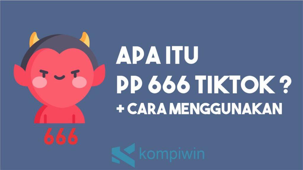 PP 666 TikTok