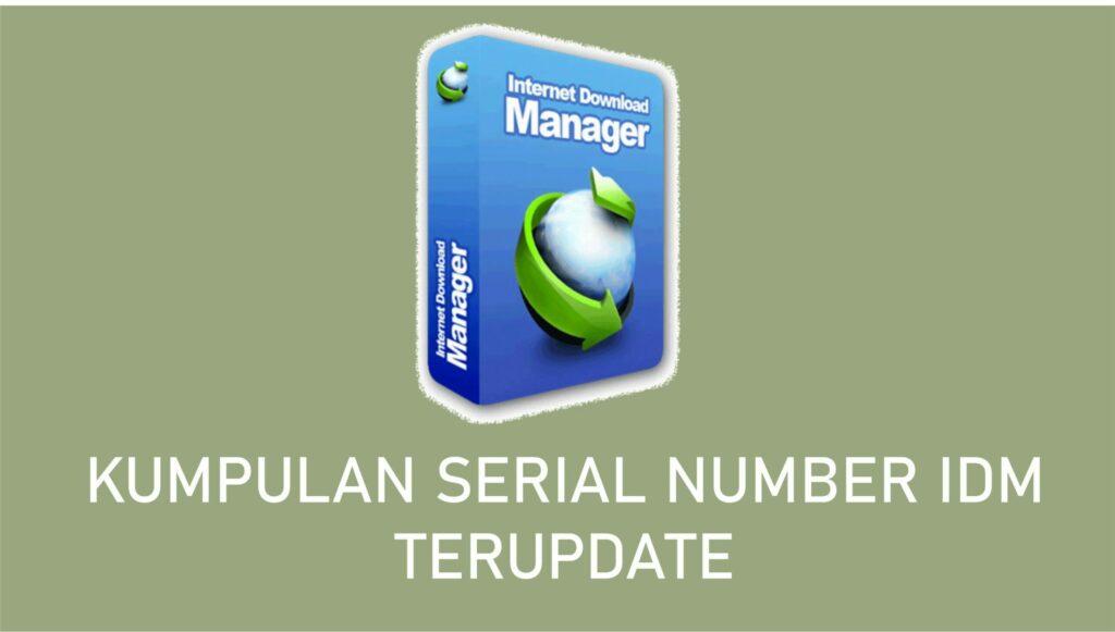 Serial Number IDM Terupdate