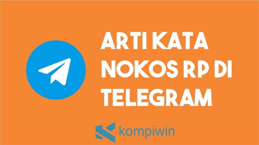 Penjelasan Arti Nokos Rp Di Telegram