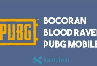 Bocoran Blood Raven PUBG Mobile
