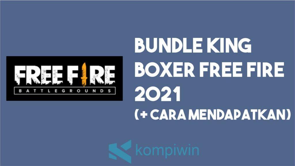 Bundle King Boxer FF 2021