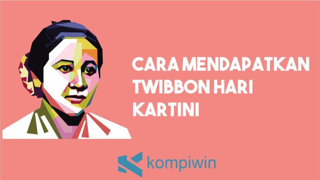Cara Mendapatkan Twibbon Hari Kartini