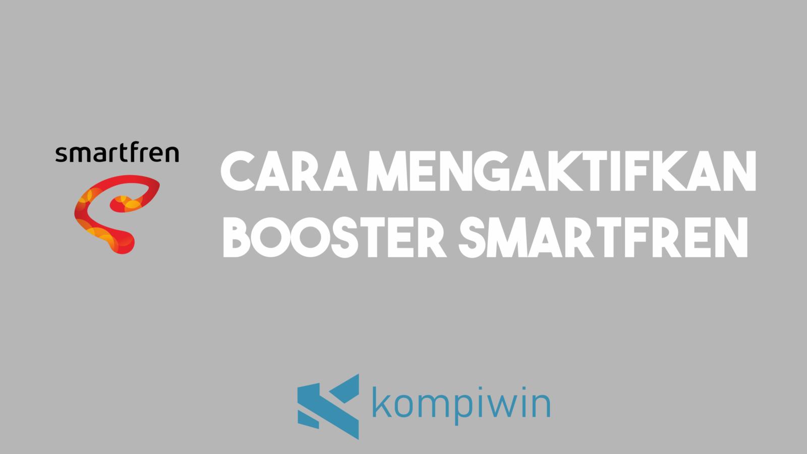 Cara Mengaktifkan Booster Smartfren 1