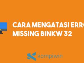 Cara Mengatasi Error Missing binkw32.dll 8