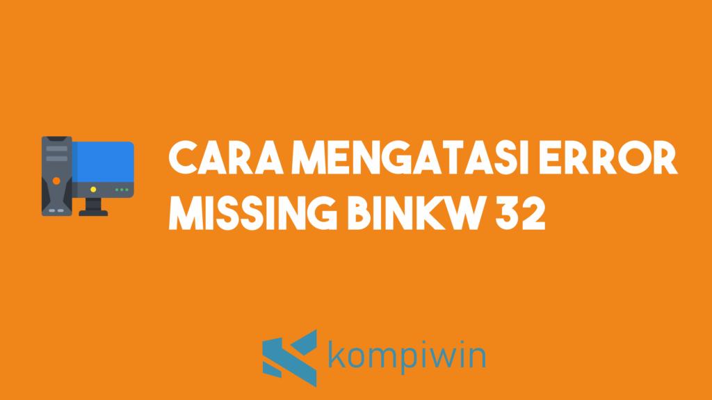 Cara Mengatasi Error Missing binkw32.dll 3