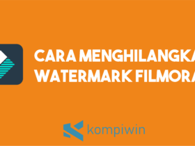 Cara Menghilangkan Watermark Filmora 9 10