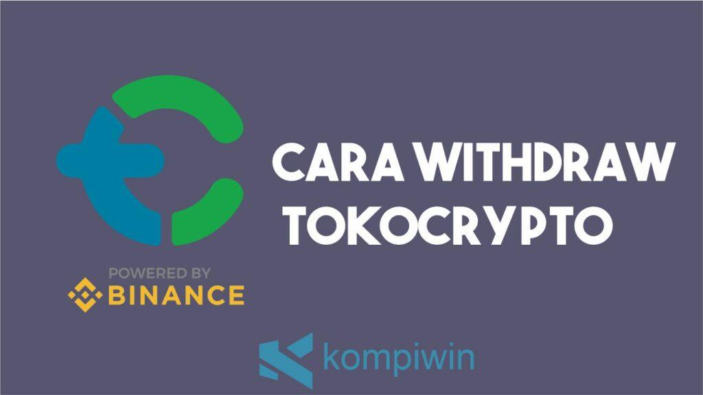 Cara Withdraw Tokocrypto