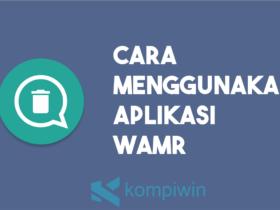 Cara Menggunakan Aplikasi WAMR