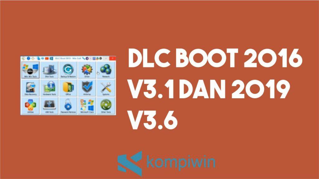DLC Boot 2016 V3.1 dan 2019 V3.6