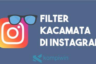 Filter Kacamata Di Instagram