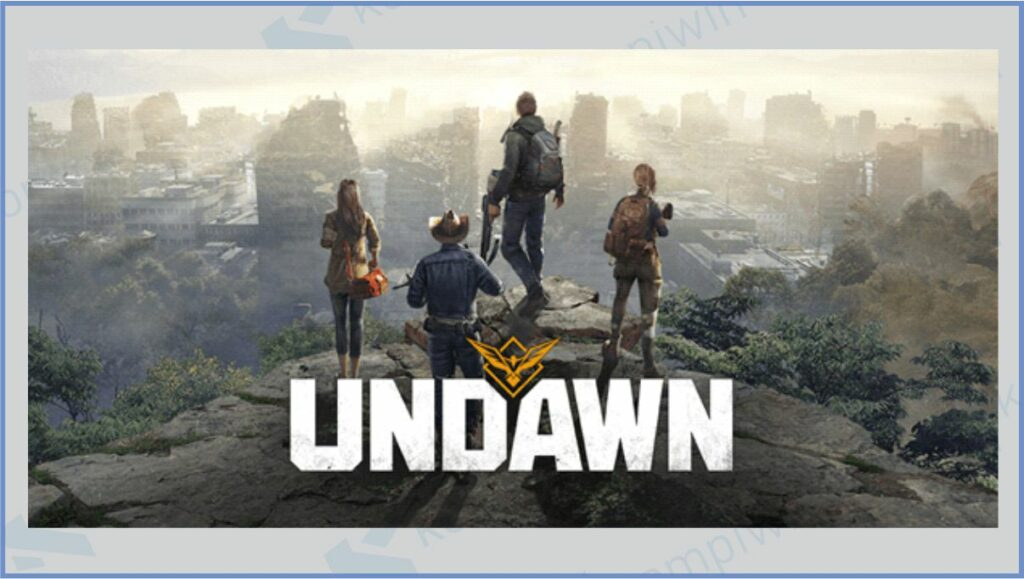 Game Undawn - Kapan Game Undawn Rilis