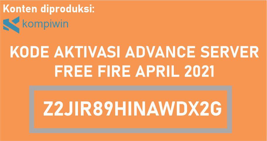 Kode Aktivasi Advance Server Free Fire April 2021 - Kode Aktivasi Advance Server FF