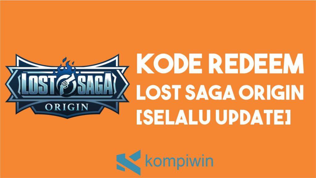 Kode Redeem Lost Saga Origin