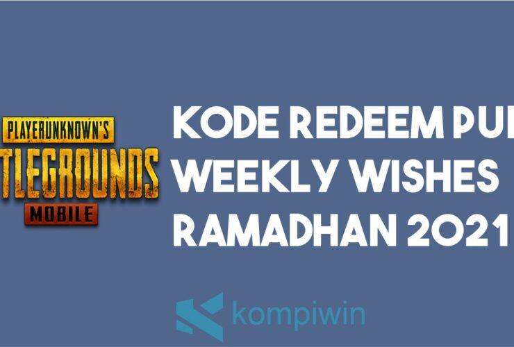 Kode Redeem PUBG Weekly Wishes Ramadhan 2021