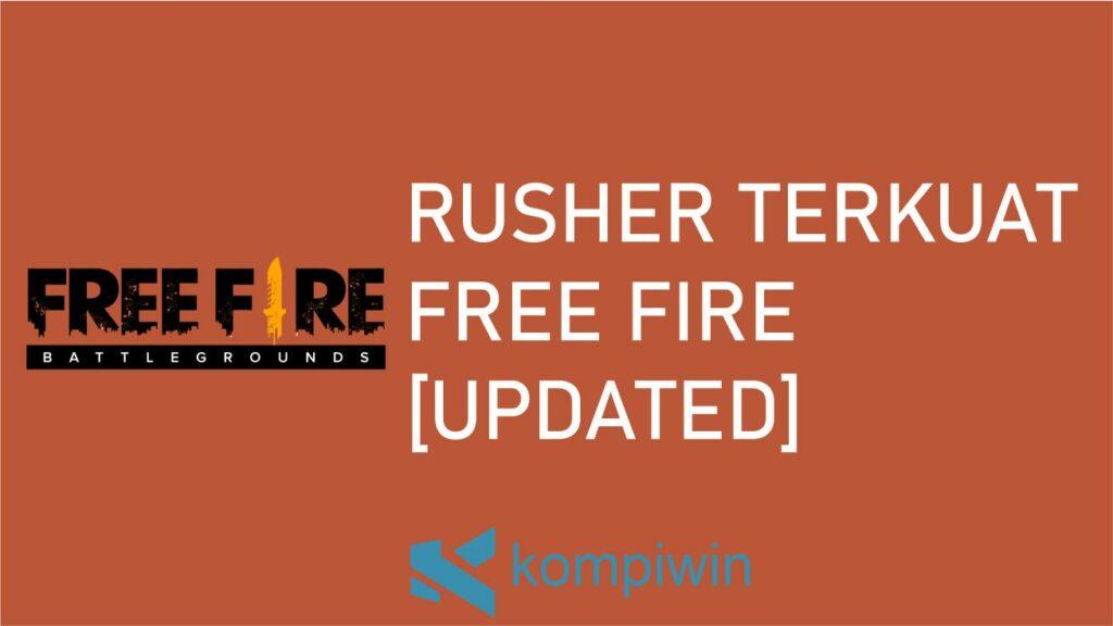 Rusher Terkuat Free Fire