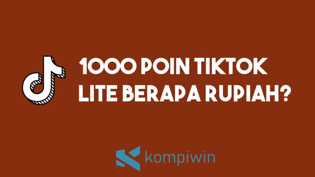 1.000 Poin Tiktok Lite Berapa Rupiah ? 10