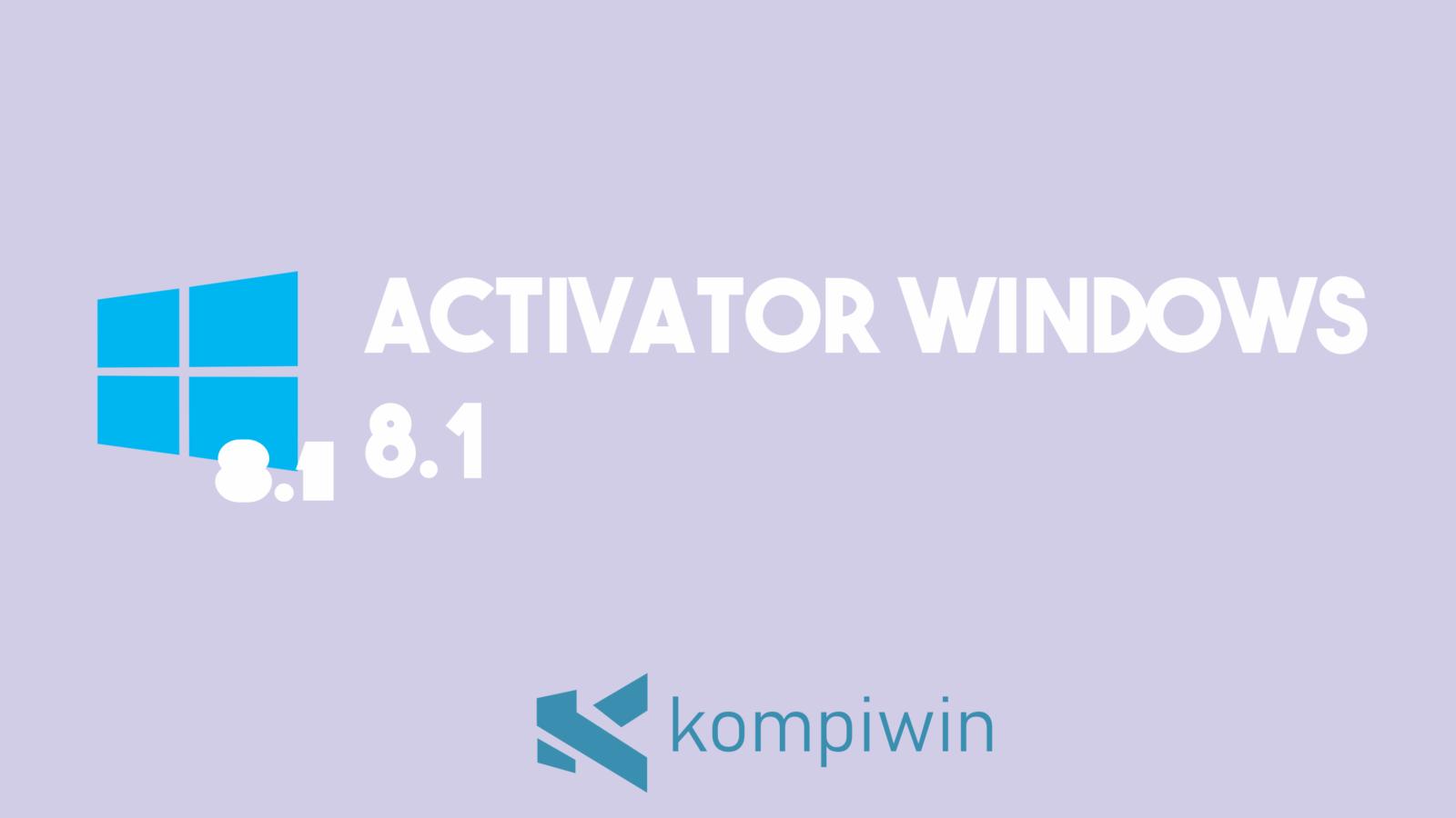 Activator Windows 8.1 7