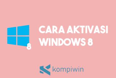 Cara Aktivasi Windows 8 9