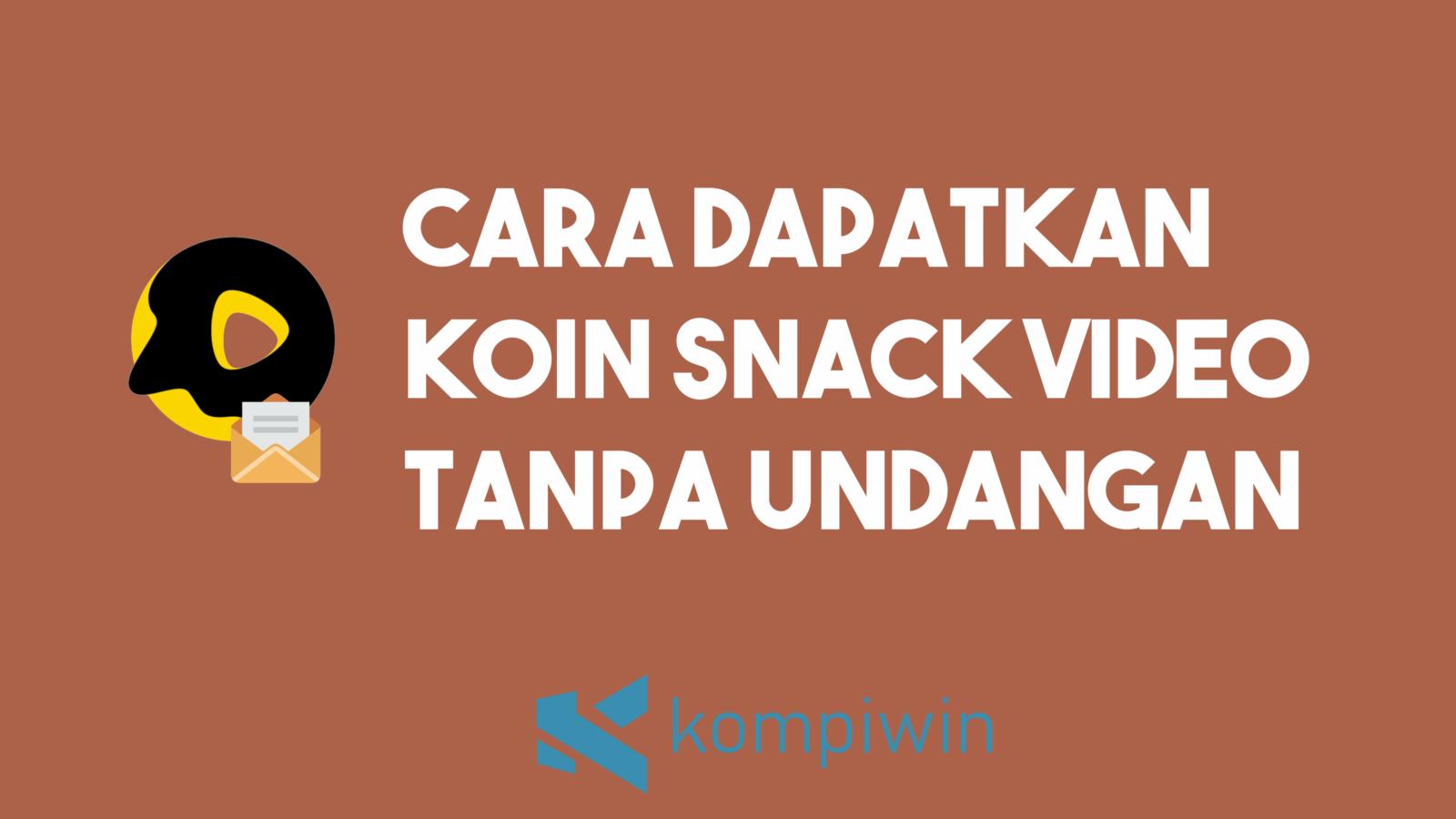 Cara Dapatkan Koin Snack Video Tanpa Undang Teman 4