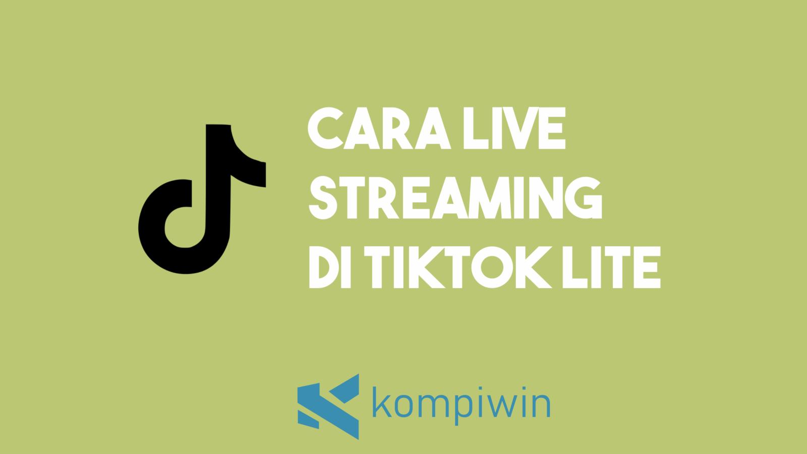 Cara Live Streaming Di TikTok Lite 4