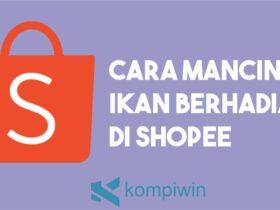 Cara Mancing Ikan Berhadiah di Shopee