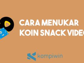 Cara Menukar Koin Snack Video 5