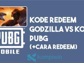 Cara Redeem PUBG Godzilla VS Kong