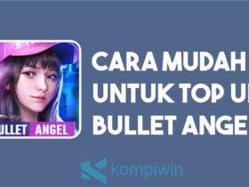 Cara Top Up Bullet Angel