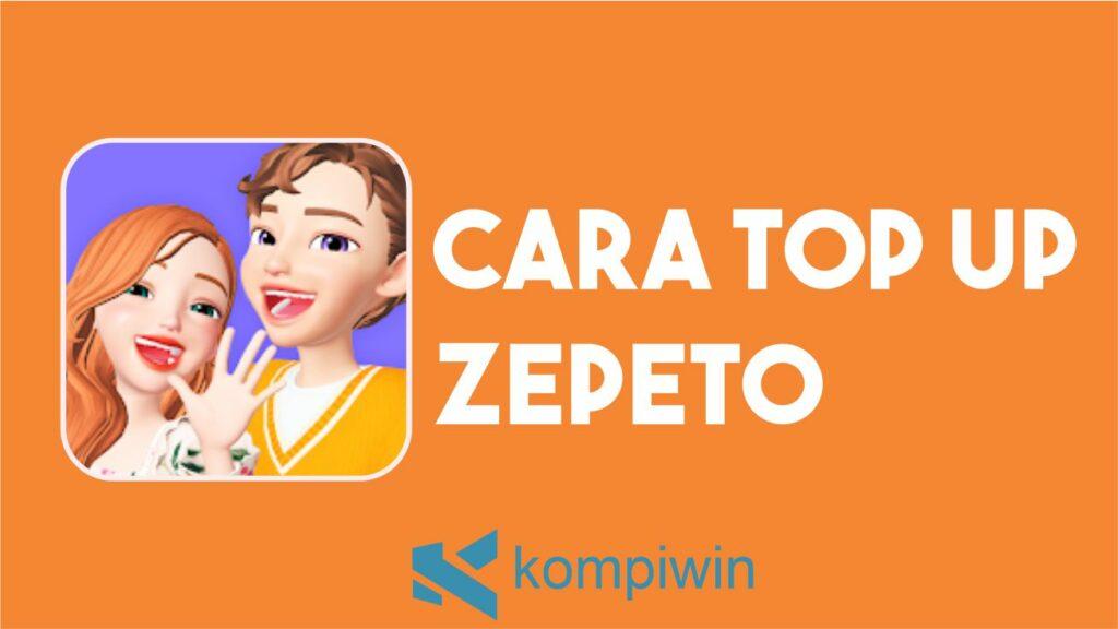 Cara Top Up Zepeto