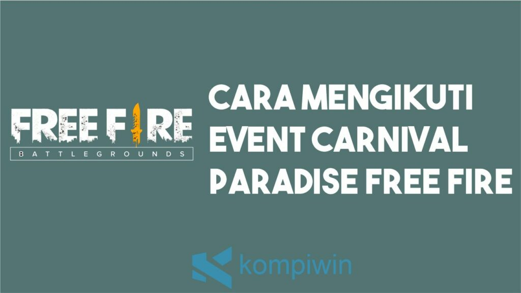 Carnival Paradise Free Fire