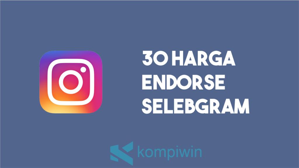 30 Harga Endorse Selebgram