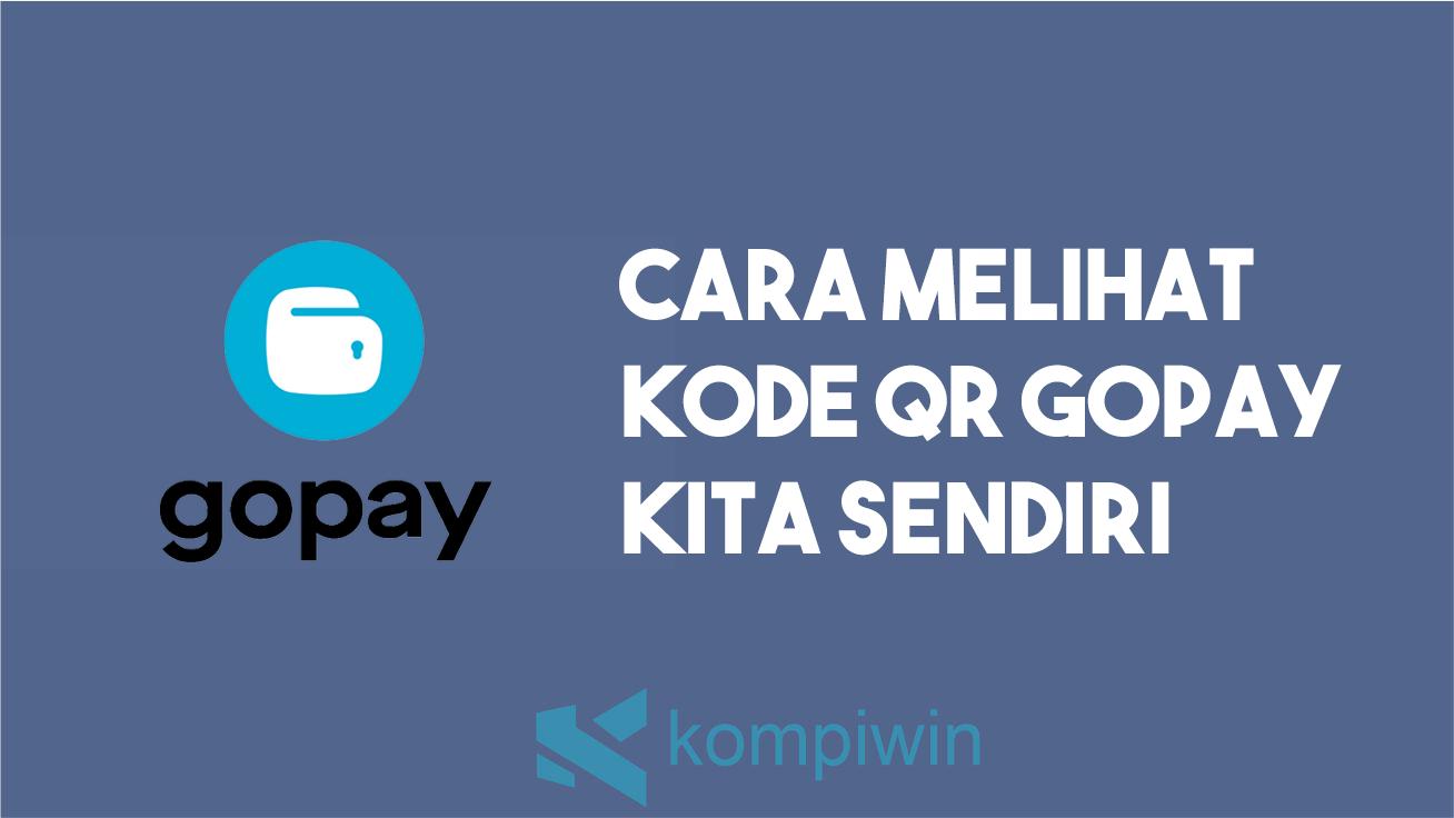 Cara Melihat Kode QR GoPay