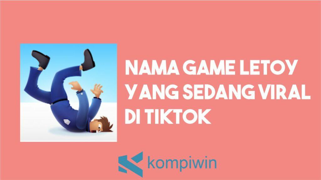 Game Letoy Viral Di TikTok