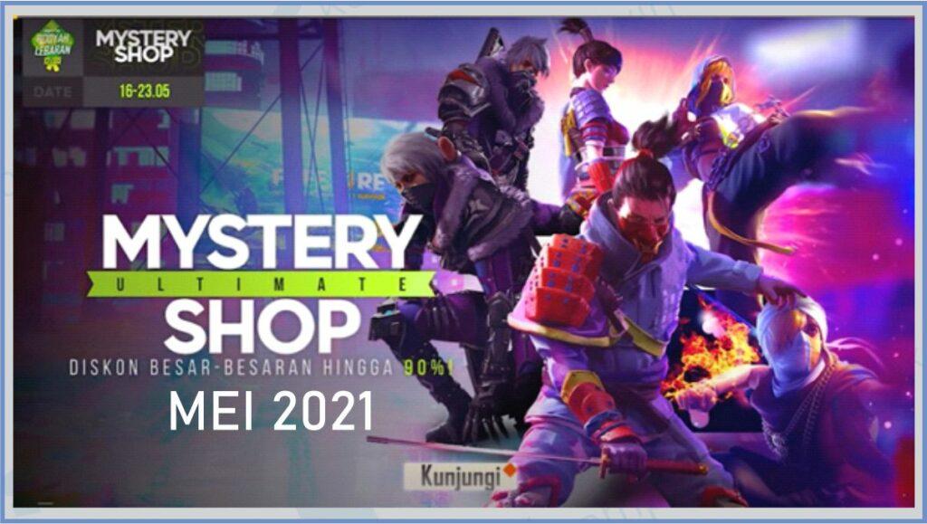 Kapan Mystery Shop Free Fire Mei 2021 Rilis
