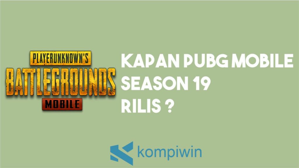 Kapan PUBG Mobile Season 19 Rilis