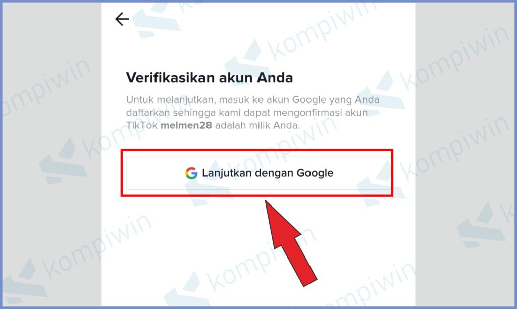 Ketuk Lanjutkan Dengan Gmail