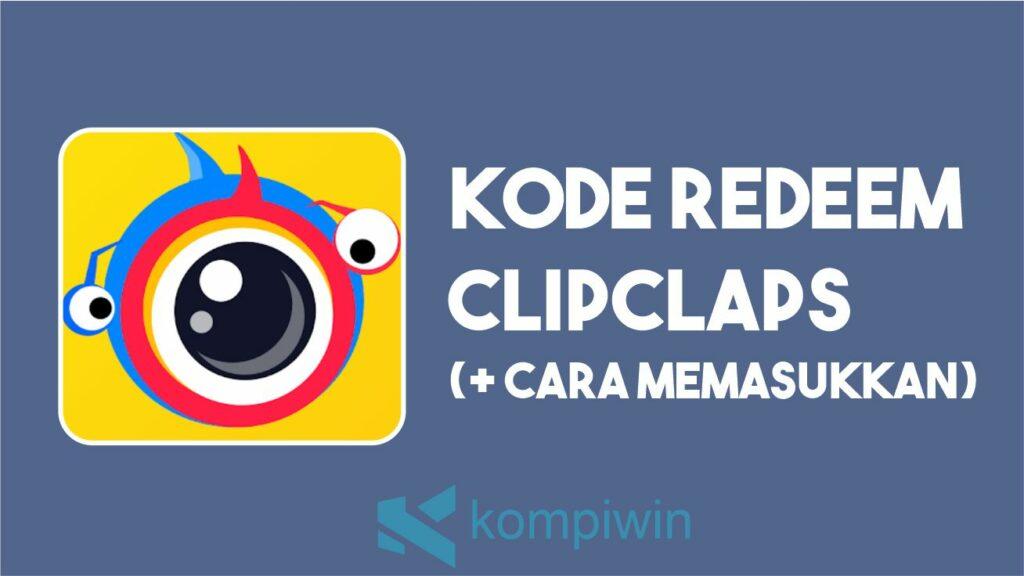 Kode Redeem Clipclaps 7