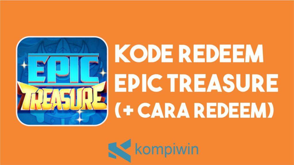 Kode Redeem Epic Treasure