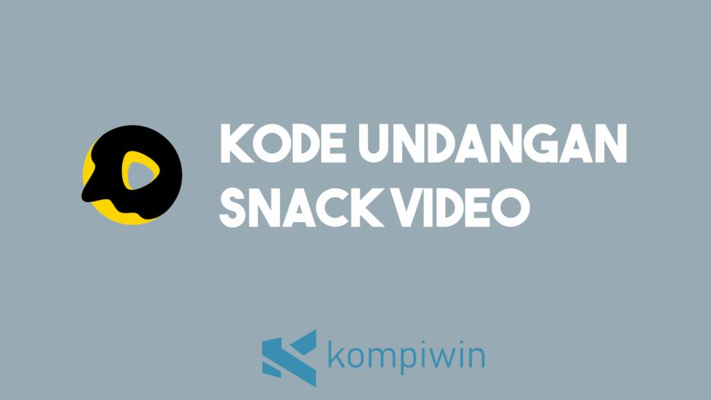 Kode Undangan Snack Video 4