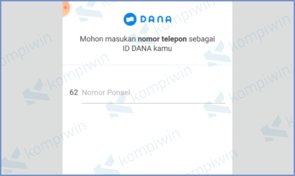 Masukkan Nomor Telepon Lalu Klik Selanutnya (DANA)