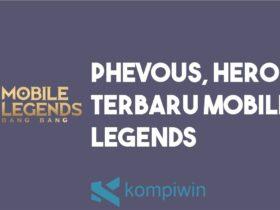 Phevous, Hero Terbaru Mobile Legends 2021 Tersakit