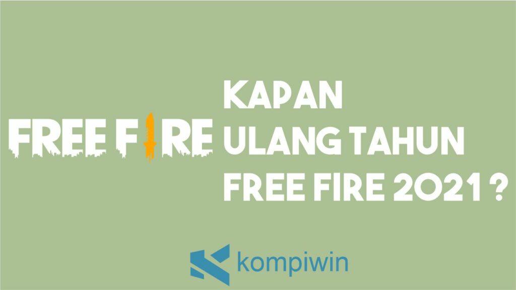 Ulang Tahun Free Fire 2021