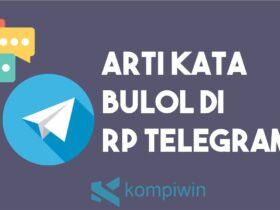 Arti Kata Bulol Di RP Telegram