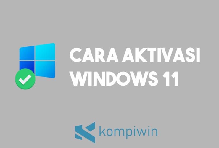 Cara Aktivasi Windows 11 9