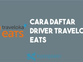 Cara Daftar Driver Traveloka Eats