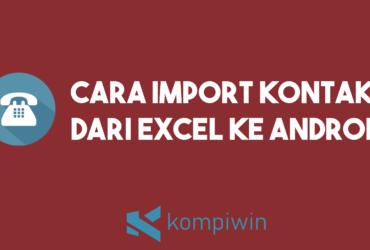 Cara Import Kontak Dari Excel Ke Android 12