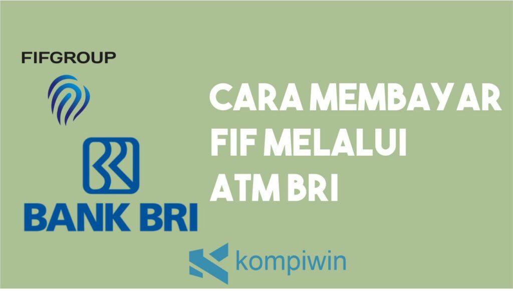 Cara Membayar FIF Melalui ATM BRI