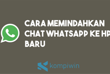 Cara Memindahkan Chat WhatsApp Ke HP Baru 9
